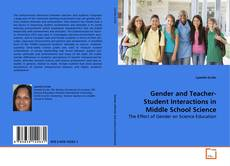 Bookcover of Gender and Teacher-Student Interactions in Middle School Science
