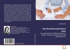 Bookcover of Das Bezirkskrankenhaus Haar