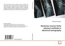 Copertina di Nonlinear inverse finite element methods in electrical tomography