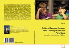 Couverture de Cultural Perspectives on Talent Development and Parenting