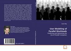 User Modeling of Parallel Workloads的封面