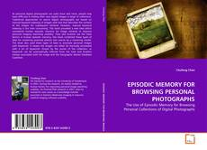 Buchcover von EPISODIC MEMORY FOR BROWSING PERSONAL PHOTOGRAPHS