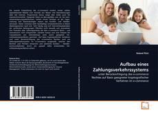 Aufbau eines Zahlungsverkehrssystems kitap kapağı