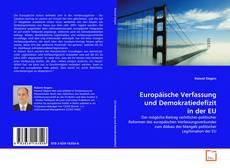 Borítókép a  Europäische Verfassung und Demokratiedefizit in der EU - hoz