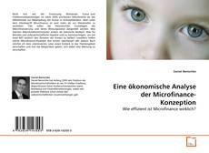 Buchcover von Eine ökonomische Analyse der Microfinance-Konzeption