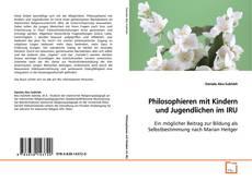 Bookcover of Philosophieren mit Kindern und Jugendlichen im IRU