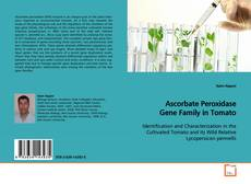 Portada del libro de Ascorbate Peroxidase Gene Family in Tomato