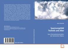 Spannungsfeld Technik und Alter kitap kapağı
