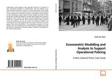 Bookcover of Econometric Modelling and Analysis to Support Operational Policing