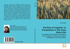 Couverture de The Role of Irrigation on Precipitation in The Great Plains USA