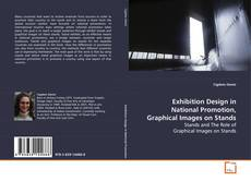 Bookcover of Exhibition Design in National Promotion, Graphical Images on Stands