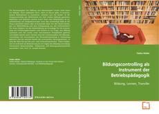 Borítókép a  Bildungscontrolling als Instrument der Betriebspädagogik - hoz