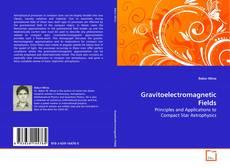 Copertina di Gravitoelectromagnetic Fields