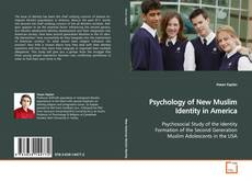 Bookcover of Psychology of New Muslim Identity in America