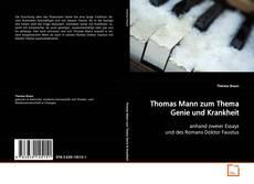 Couverture de Thomas Mann zum Thema Genie und Krankheit