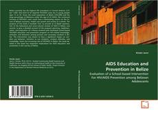 Bookcover of AIDS Education and Prevention in Belize