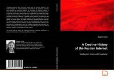 Обложка A Creative History of the Russian Internet