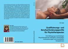 Qualifizierungs- und Berufsanforderungsprofile für Physiotherapeuten kitap kapağı