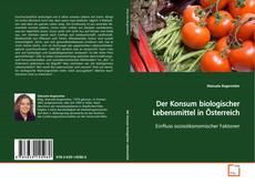 Обложка Der Konsum biologischer Lebensmittel in Österreich
