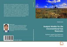 Analysis Models for the Unconventional Gas Reservoirs kitap kapağı