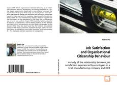Bookcover of Job Satisfaction and Organisational Citizenship Behaviour