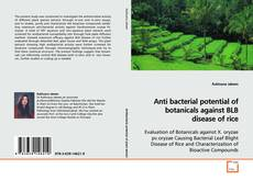 Couverture de Anti bacterial potential of botanicals against BLB disease of rice