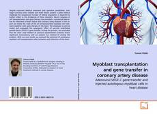 Обложка Myoblast transplantation and gene transfer in coronary artery disease