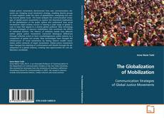 Bookcover of The Globalization of Mobilization