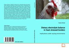 Bookcover of Dietary electrolyte balance in heat stressed broilers
