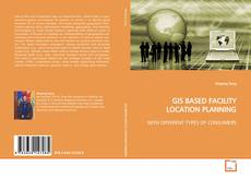 Buchcover von GIS BASED FACILITY LOCATION PLANNING