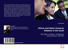 Bookcover of African and Native American Relations in the South