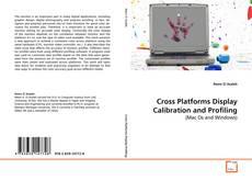 Обложка Cross Platforms Display Calibration and Profiling