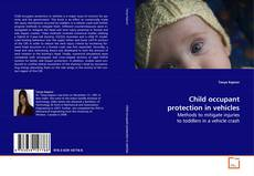 Bookcover of Child occupant protection in vehicles