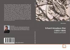 Bookcover of Erhard Amadeus Dier (1893-1969)