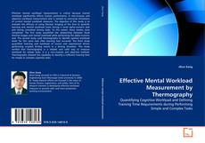 Bookcover of Effective Mental Workload Measurement by Thermography