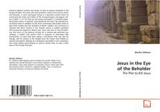 Buchcover von Jesus in the Eye of the Beholder