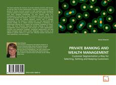 Bookcover of PRIVATE BANKING AND WEALTH MANAGEMENT