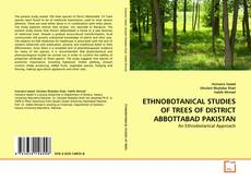 Capa do livro de ETHNOBOTANICAL STUDIES OF TREES OF DISTRICT ABBOTTABAD PAKISTAN