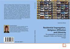 Copertina di Residential Segregation, Religious Affiliation and Ethnicity