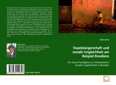 Bookcover of Staatsbürgerschaft und soziale Ungleichheit am Beispiel Brasiliens