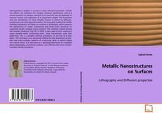 Metallic Nanostructures on Surfaces的封面