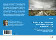 Bookcover of Qualität in der stationären Fremdunterbringung (Heimerziehung)