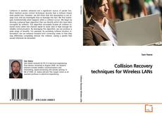 Bookcover of Collision Recovery techniques for Wireless LANs