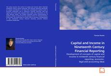 Capa do livro de Capital and Income in Nineteenth Century Financial Reporting