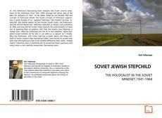 SOVIET JEWISH STEPCHILD的封面