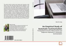 Bookcover of An Empirical Study of Automatic Summarisation