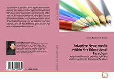 Bookcover of Adaptive Hypermedia within the Educational Paradigm