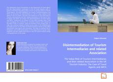 Buchcover von Disintermediation of Tourism Intermediaries and related Association