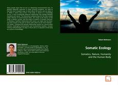 Bookcover of Somatic Ecology