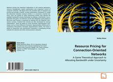 Resource Pricing for Connection-Oriented Networks的封面